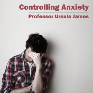 Controlling Anxiety CD