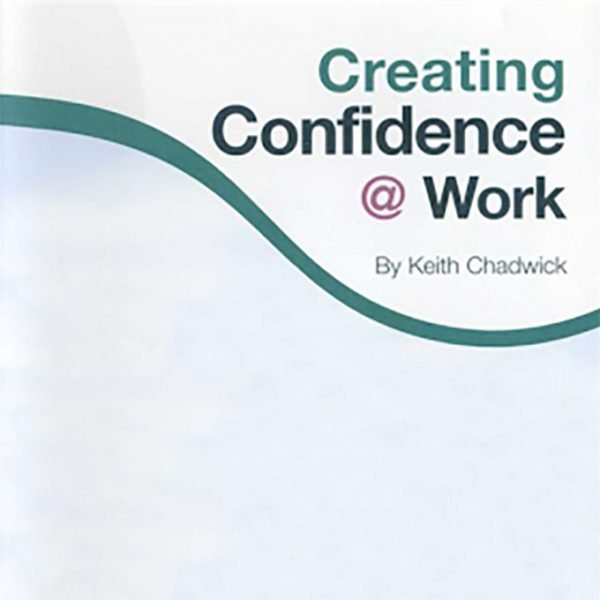 creating confidence at work